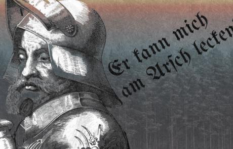 Götz von Berlichingen, il folle tedesco dalla mano di ferro